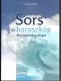 Horváth Andrea: Sors és horoszkóp. Mire tanítanak a csillagok? (2004. Dedikált!)