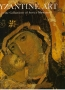 Bank, Alice: Byzantine Art in the Collections of Soviet Museums (Leningrad 1985)