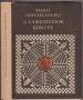 Santarcangeli, Paolo: A labirintusok könyve. Egy mítosz és egy szimbólum története (1970)