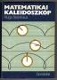 Steinhaus, Hugo: Matematikai kaleidoszkóp (1984)