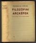 Rozsnyai Ervin: Filozófiai arcképek.Descartes, Vico, Kierkegaard (1971)