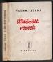 Várnai Zseni: Üldözött versek (1945)