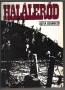 Szita Szabolcs: Halálerőd. A munkaszolgálat és a hadimunka történetéhez 1944-1945. (1989)