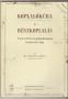 Bucsányi Gyula: Koplalókúra és részkoplalás - Kőröspataki Kiss Károly: Szépéletünk (eubiotikus-vegetárius)... (1990. Reprint)