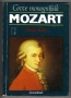 Sadie, Stanley: Mozart (1987, Grove monográfiák)