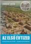 Miskolczi Miklós: Az első évtized. Dunapentelétől - Dunaújvárosig (Dunaújváros 1975)